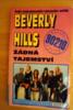 Beverly Hills 90210 - Žádná tajemství