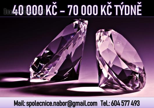 40 000 Kč - 70 000 Kč týdně!