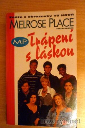 Melrose Place - Trápení s láskou